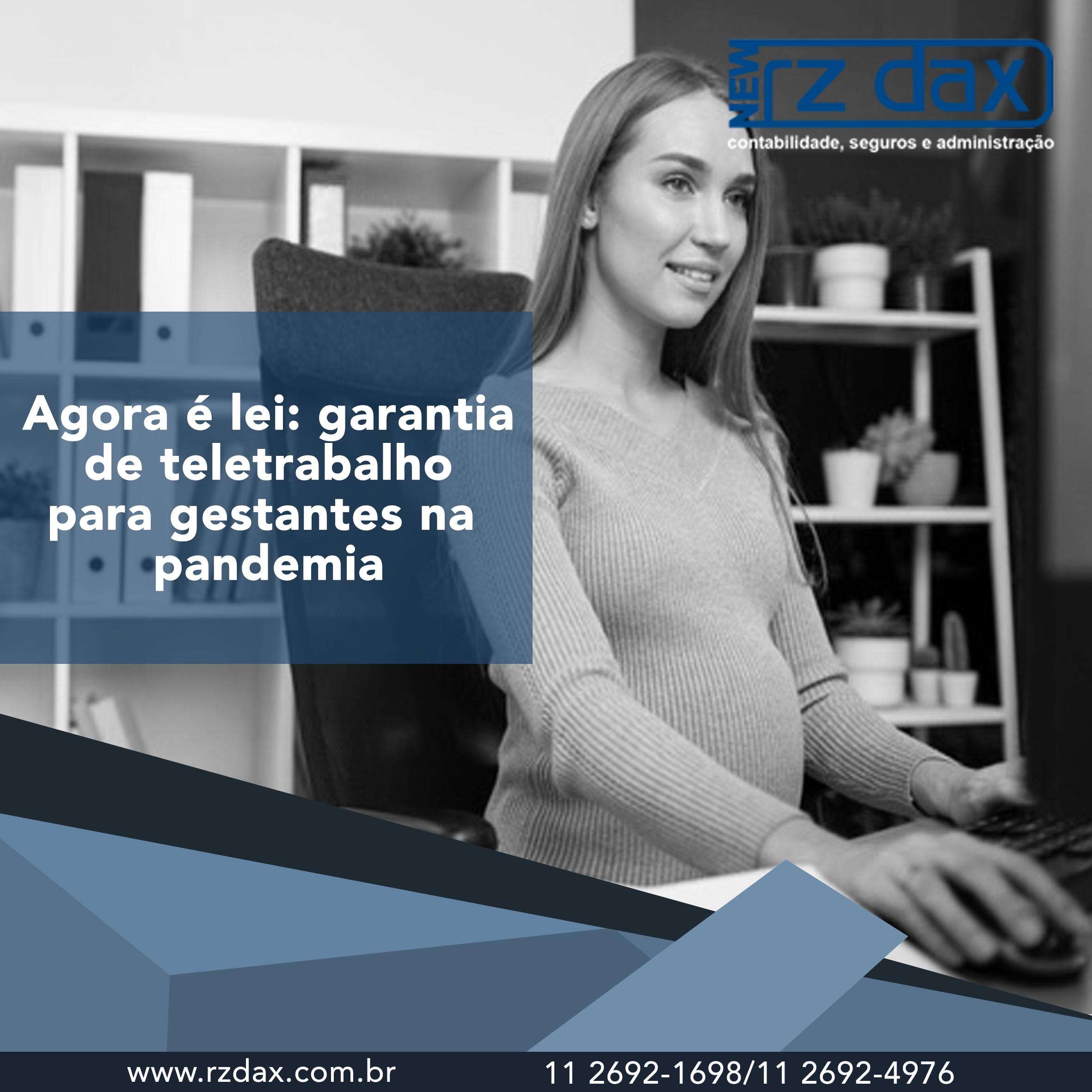 AGORA É LEI! GARANTIA DE TELETRABALHO PARA GESTANTES NA PANDEMIA